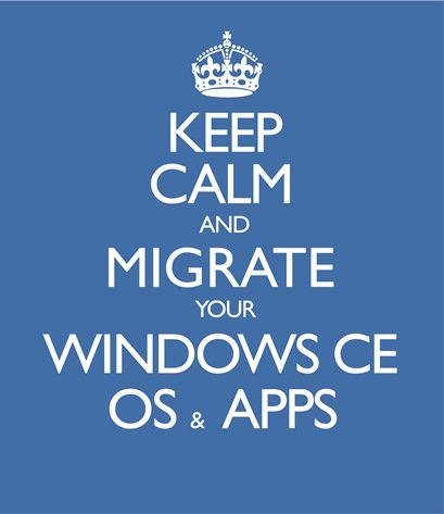 OS Migration: Keep Calm Migrate from Windows Embedded